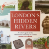 Thumbnail image for Book review: London's Hidden Rivers