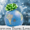 Thumbnail image for 12 Holiday Gifts for Travel Lovers: our 2017 list