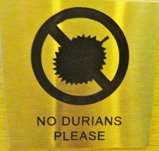durian warning sign