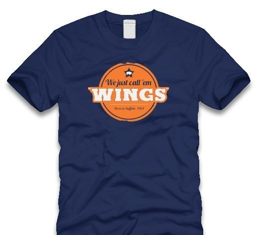 we just call them wings tshirt
