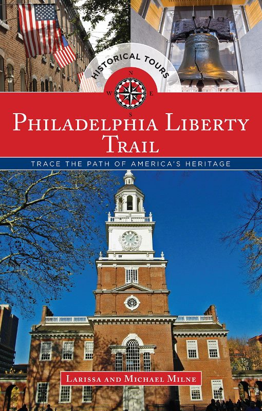 Philadelphia Liberty Trail-an informative and quirky travel guide to the city's historic district