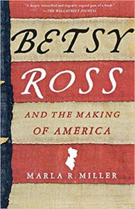 Betsy Ross biography by Marla Miller