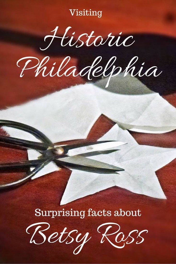 Visit the home of Betsy Ross in Philadelphia to learn surprising facts about the woman who may (or may not) have made the first American flag.
