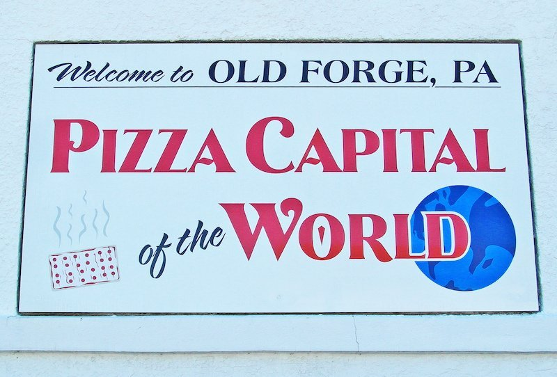 Old Forge Pennsylvania NEPA pizza capital of the world sign